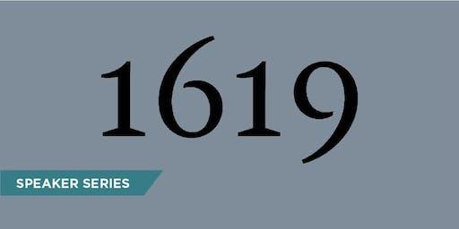The 1619 Project with Nikole Hannah-Jones