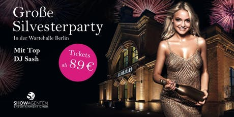Große Silvesterparty mit Top DJ Sash  Tickets
