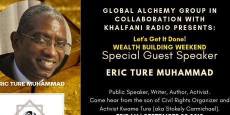 Let's Get It Done Weekend: Wealth Building 101 tickets