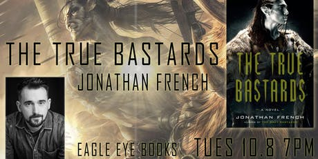 True Bastards Book Launch Party with Jonathan French tickets