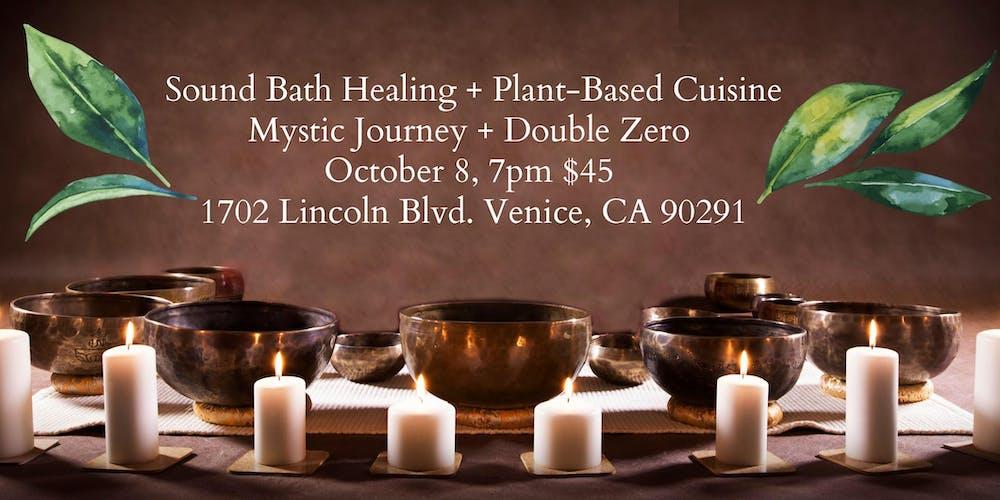 Sound Bath + Plant-Based Cuisine Tickets, Tue, Oct 8, 2019 ...