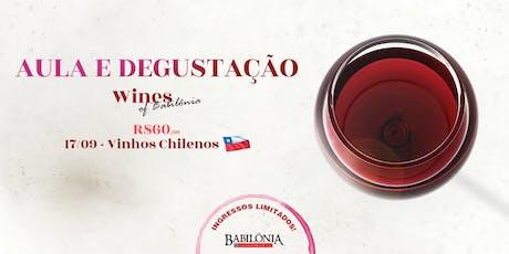 Aula e Degustação: Vinhos do Chile ingressos