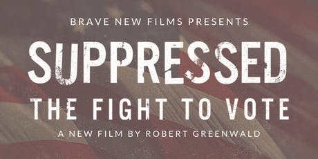 Suppressed: The Fight to Vote (Screening) tickets