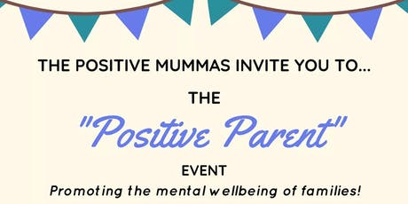 The Positive Parent Event! tickets