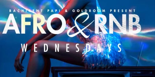 Afro Beats and R&B Wednesdays