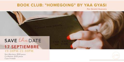 "Book Club: ""Homegoing"" By Yaa Gyasi"