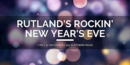Rutland's Rockin' New Year's Eve
