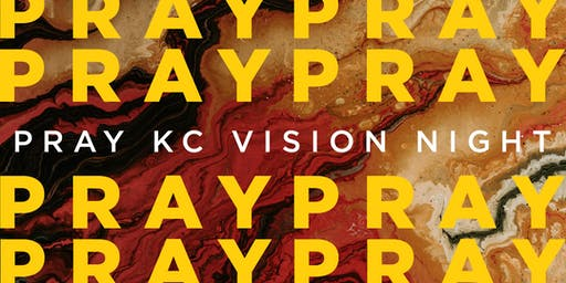 PRAY KC 2020 Vision Night w/ Pete Greig