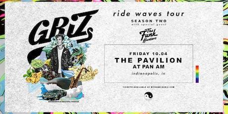 GRIZ - RIDE WAVES TOUR -  VIP RISER SALES ONLY tickets