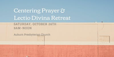 Centering Prayer and Lectio Divina