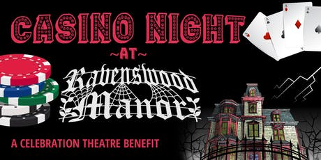Casino Night at Ravenswood Manor! tickets