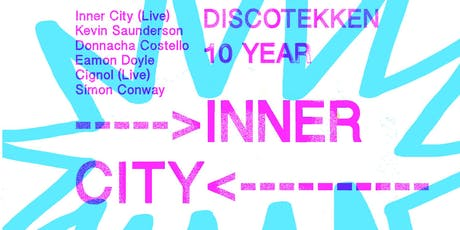 Inner City (Live), Kevin Saunderson, Donnacha Costello, Eamonn Doyle & more tickets