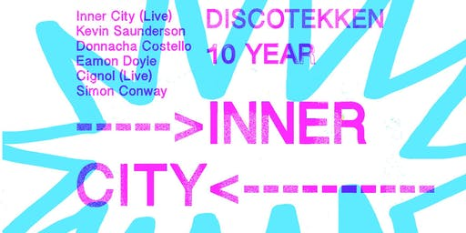 Inner City (Live), Kevin Saunderson, Donnacha Costello, Eamonn Doyle & more