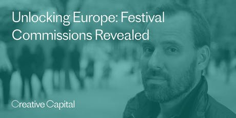 Online Workshop: Unlocking Europe: Festival Commissions Revealed, with Kurt Perschke tickets