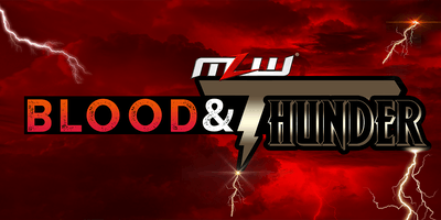 MLW: Blood & Thunder (Major League Wrestling FUSION TV Taping)