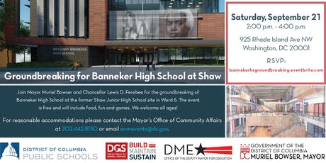 Join Mayor Muriel Bowser for the Banneker High School Groundbreaking at Shaw tickets