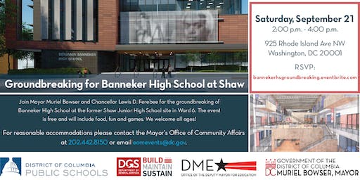 Join Mayor Muriel Bowser for the Banneker High School Groundbreaking at Shaw