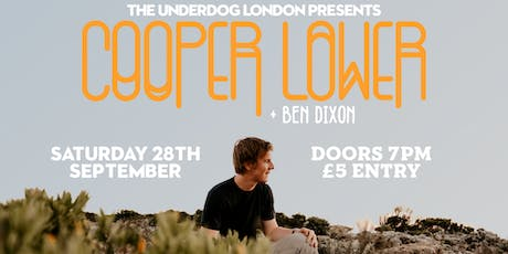 Acoustic Night Featuring Cooper Lower & Ben Dixon at The Underdog London tickets