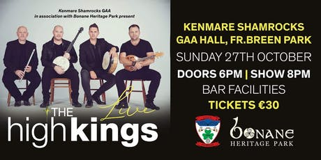 "The High Kings Concert ""LIVE"" in Kenmare - One Night Only tickets"