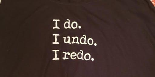 I DO...I UNDO...I REDO