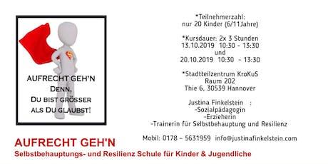 """""""AUFRECHT GEH'N - Selbstbehauptungs- und Resilienz Schule für Kinder Tickets"""