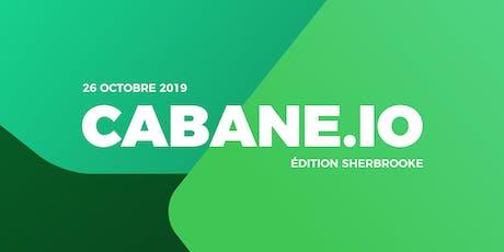 Cabane.io @ Sherbrooke tickets
