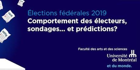 Élections fédérales 2019 : électeurs, sondages... prédictions? billets