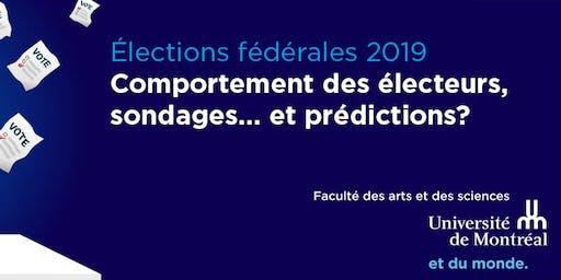 Élections fédérales 2019 : électeurs, sondages... prédictions?