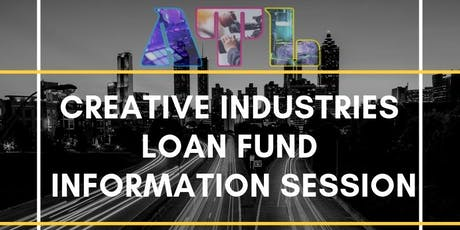 Creative Industries Loan Fund Information Session tickets