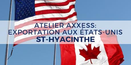 ATELIER : Exportation aux États-Unis - St-Hyacinthe billets