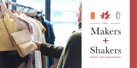 Fall Makers + Shakers: Boozy Artisan Market 2019 tickets
