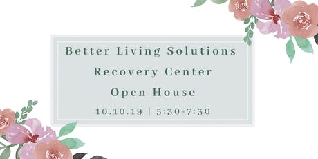 Better Living Solutions Recovery Center Open House for Professionals tickets