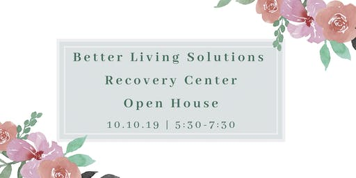 Better Living Solutions Recovery Center Open House for Professionals