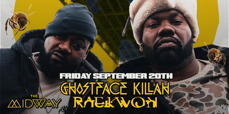 GhostFace Killah & Raekwon Live @ The Midway in SF! tickets