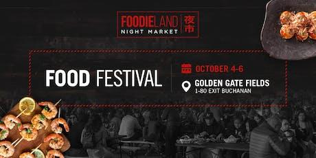 FoodieLand Night Market  - SF Bay Area (October 4-6) tickets