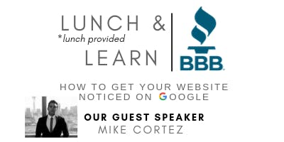 Lunch & Learn: How to get your website noticed on Google