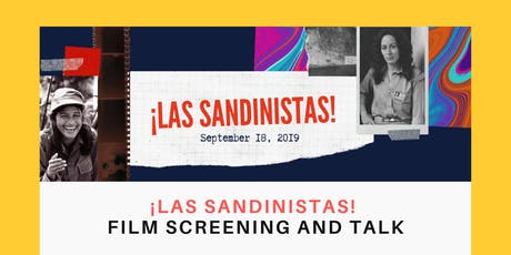 ¡Las Sandinistas! Film screening and talk tickets