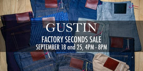 Gustin Factory Seconds Sale tickets