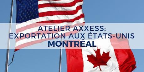 ATELIER : Exportation aux États-Unis - Montréal billets