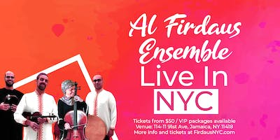 Al Firdaus Ensemble LIVE in NYC