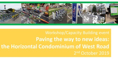 """WKSH """"Paving the way to new ideas: the Horizontal Condominium of West Road"""""""