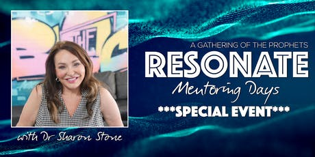 Resonate Prophetic Mentoring & Development Day with Dr Sharon Stone tickets