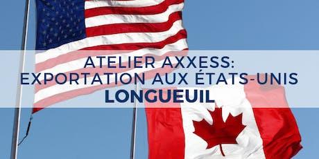 ATELIER : Exportation aux États-Unis - Longueuil billets