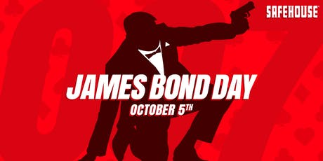 Global James Bond Day at the SafeHouse tickets