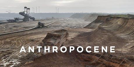 ANTHROPOCENE:The Human Epoch (International Release) tickets
