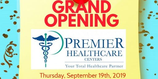 Premier Healthcare Grand Opening and Ribbon Cutting