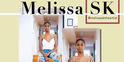 Artist Talk w/ Melissa SK