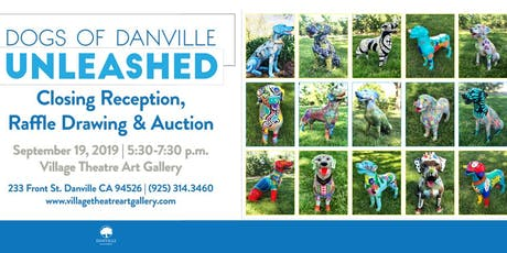 Dogs of Danville, Unleashed, Closing Reception tickets