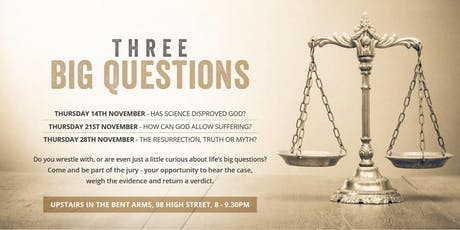 Three Big Questions - 'How can God allow suffering?' tickets