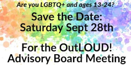 OutLOUD - LGBTQ+ Advisory Board Meeting tickets